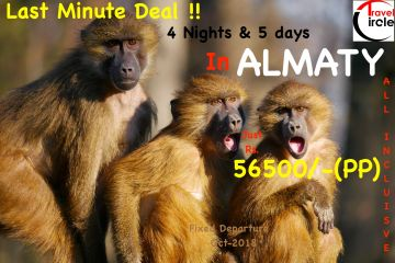 Last Minute Deal-Almaty- 56500/- all Included 4N/5D