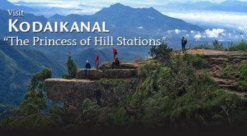 VISIT KODAIKANAL - THE PRINCESS OF HILL STATION FROM BANGALORE