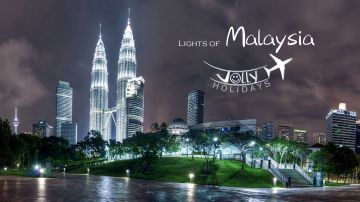 Best Malaysia Tour Package from Bangalore - Jolly holidays