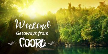 Weekend Gateway at Coorg