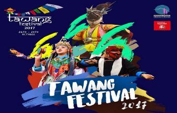 TAWANG FESTIVAL - 26TH TO 29TH OCTOBER